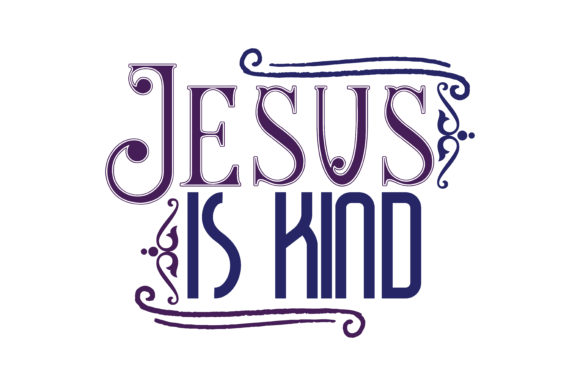 Download Free Jesus Is Kind Quote Svg Cut Graphic By Thelucky Creative Fabrica for Cricut Explore, Silhouette and other cutting machines.