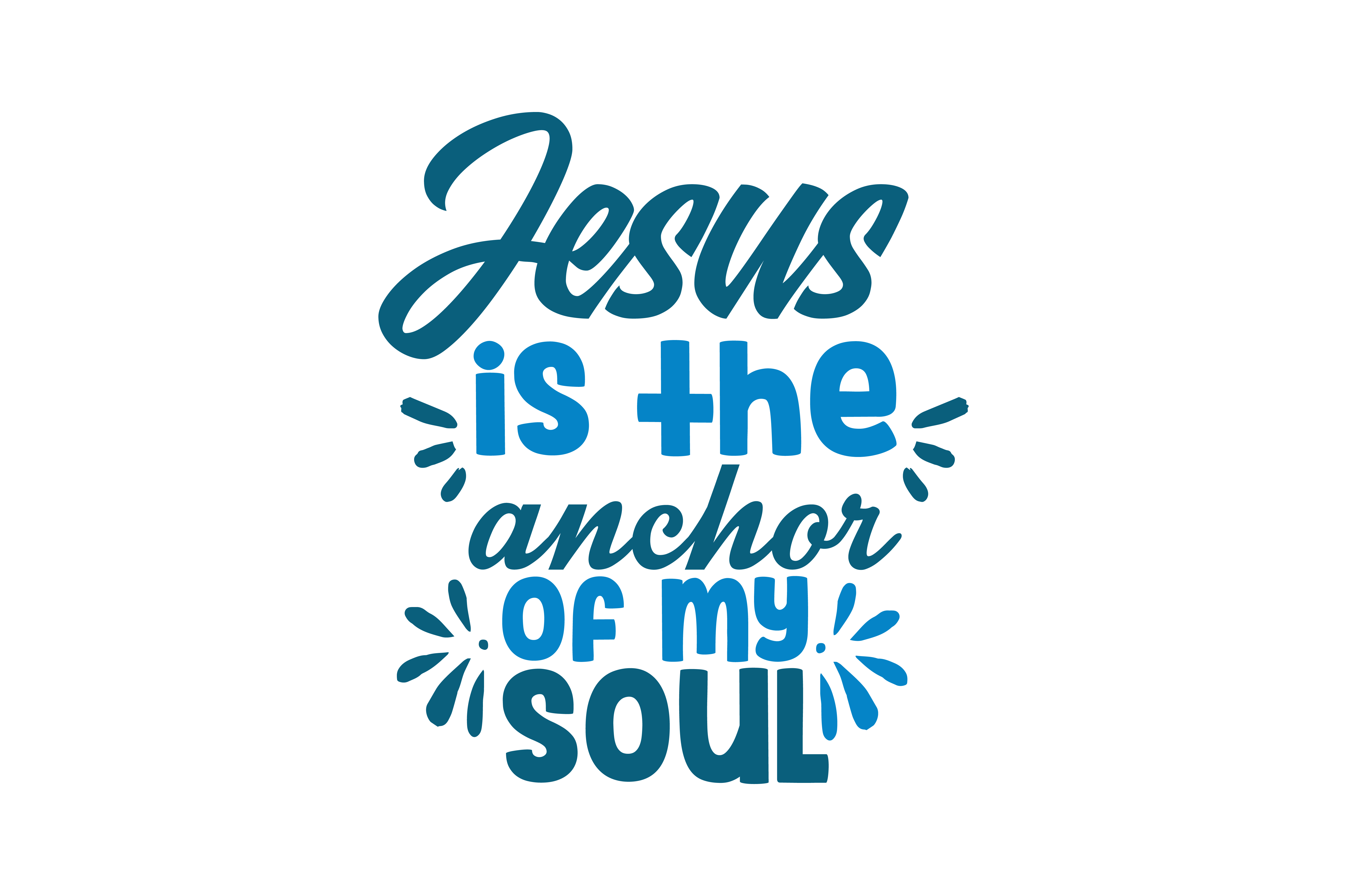 Download Free Jesus Is The Anchor Of My Soul Quote Svg Cut Graphic By Thelucky for Cricut Explore, Silhouette and other cutting machines.