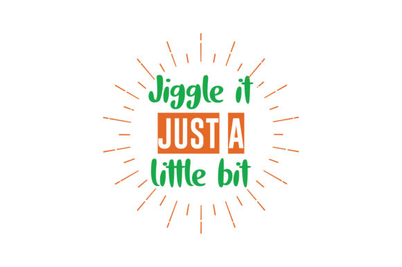 Download Free Jiggle It Just A Little Bit Quote Svg Cut Graphic By Thelucky for Cricut Explore, Silhouette and other cutting machines.