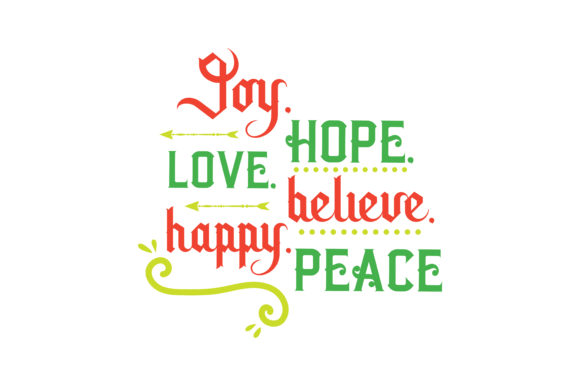 Download Free Joy Hope Love Believe Happy Peace Quote Svg Cut Graphic By Thelucky Creative Fabrica for Cricut Explore, Silhouette and other cutting machines.