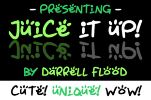 Juice It Up Font By Dadiomouse