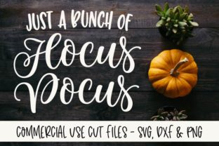 Just a Bunch of Hocus Pocus Graphic By GraceLynnDesigns