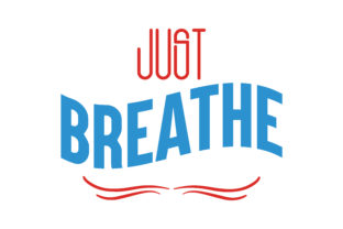 Download Free Just Breathe Quote Svg Cut Graphic By Thelucky Creative Fabrica for Cricut Explore, Silhouette and other cutting machines.