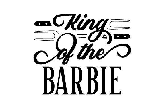 Download Free King Of The Barbie Svg Cut File By Creative Fabrica Crafts SVG Cut Files