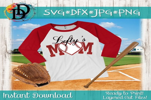 Download Free Lefty S Mom Baseball Graphic By Dynamicdimensions Creative Fabrica for Cricut Explore, Silhouette and other cutting machines.