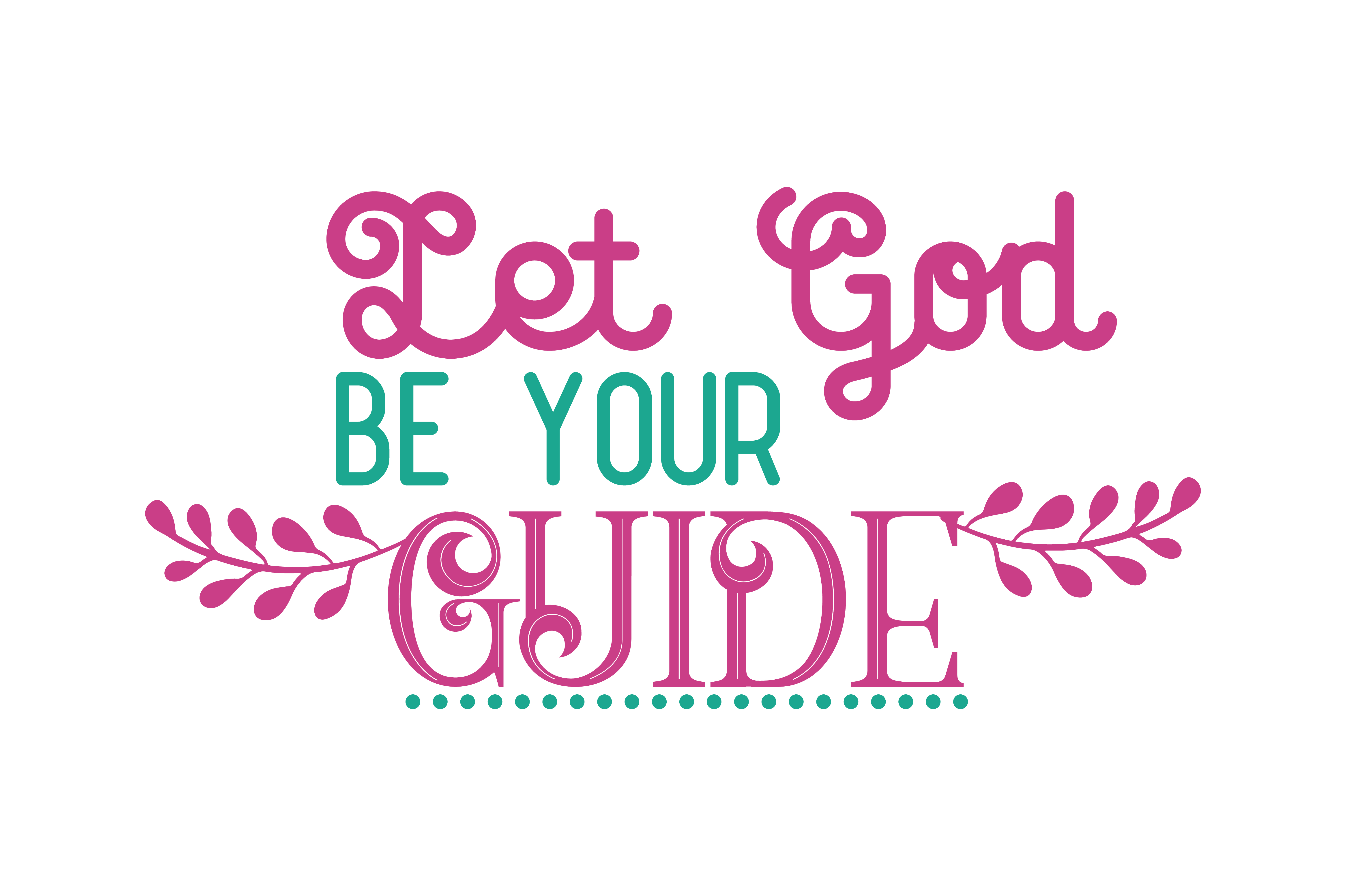 Download Free Let God Be Your Guide Quote Svg Cut Graphic By Thelucky for Cricut Explore, Silhouette and other cutting machines.