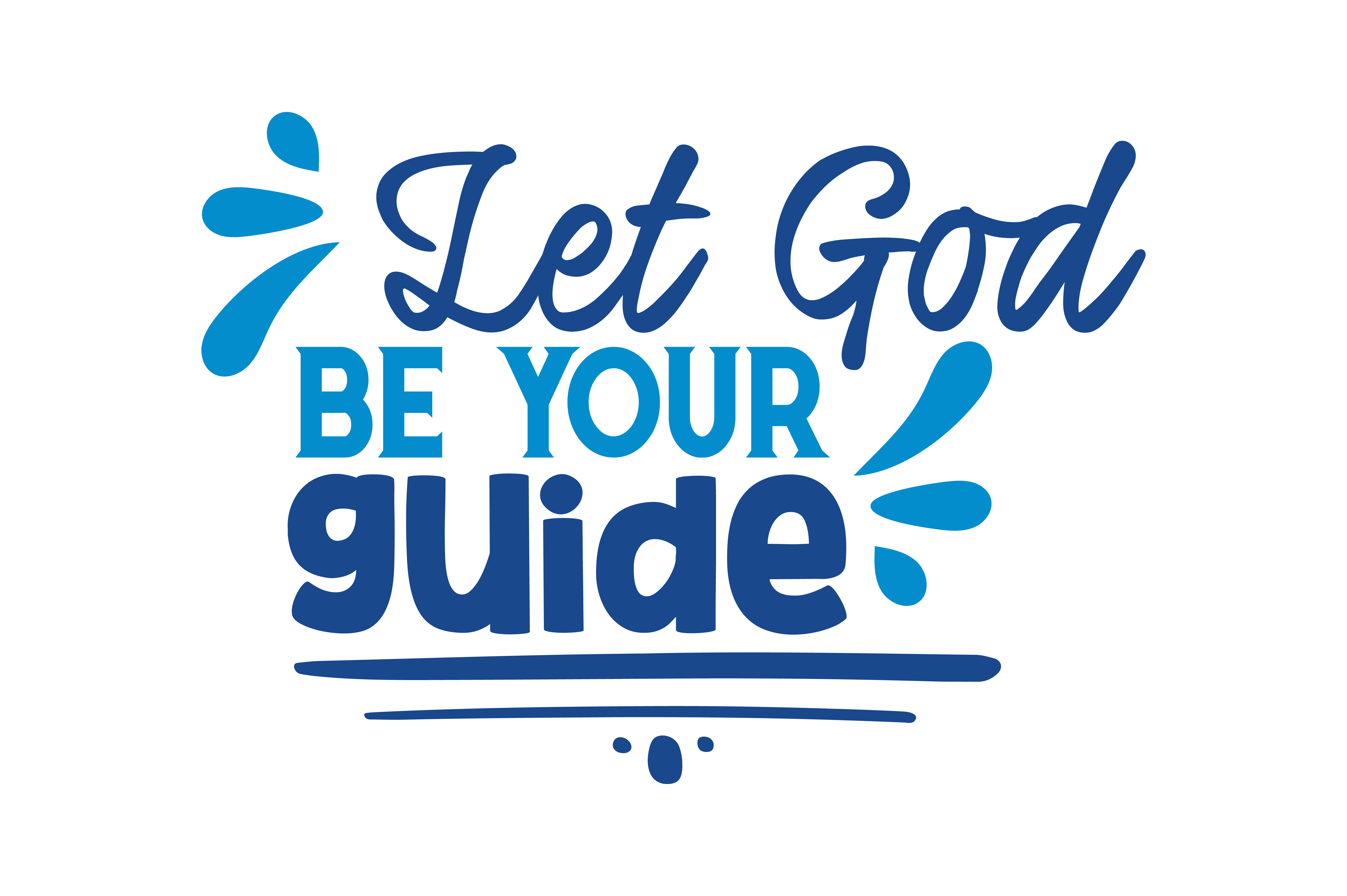 Let God Be Your Guide Quote Svg Cut Graphic By Thelucky