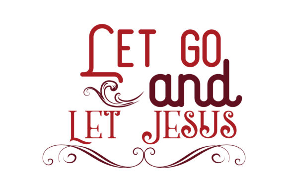 Download Free Let Go And Let Jesus Quote Svg Cut Graphic By Thelucky SVG Cut Files