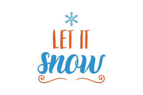 Download Free Let It Snow Quote Svg Cut Graphic By Thelucky Creative Fabrica for Cricut Explore, Silhouette and other cutting machines.