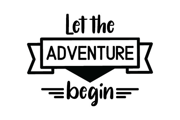 Let the Adventure Begin Craft Design By Creative Fabrica Crafts Image 1