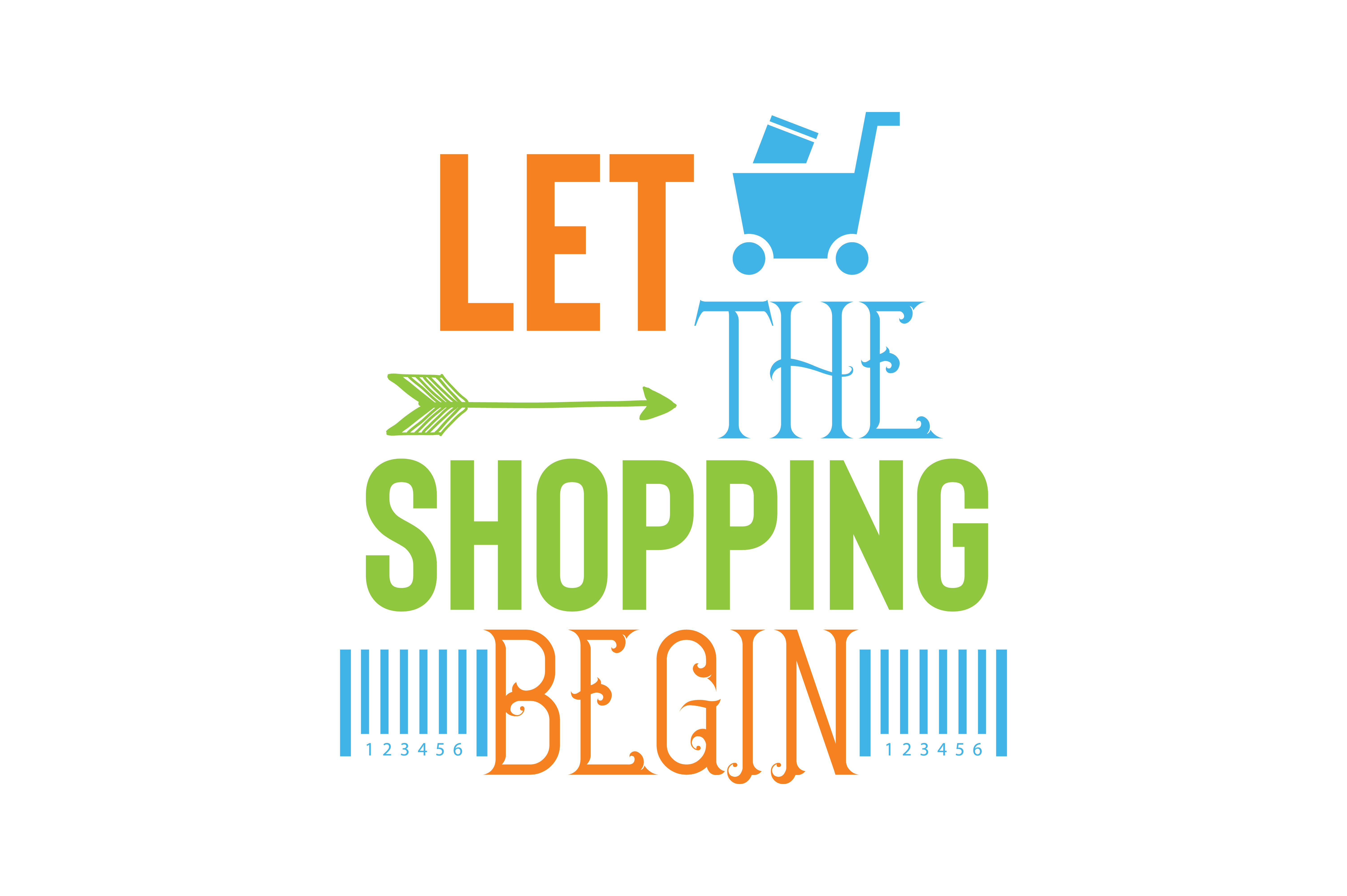Download Free Let The Shopping Begin Quote Svg Cut Graphic By Thelucky for Cricut Explore, Silhouette and other cutting machines.
