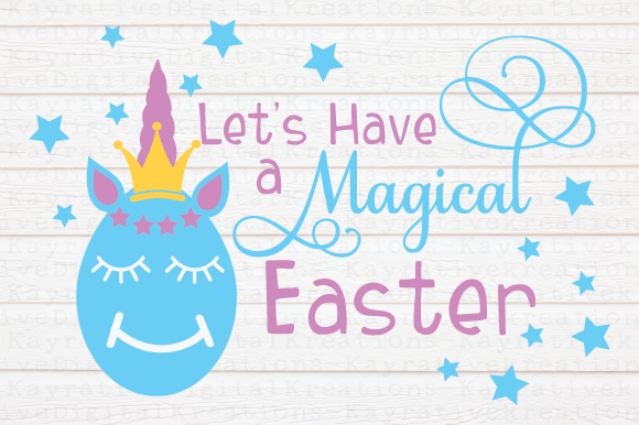 Download Free Let S Have A Magical Easter Svg Easter Unicorn Svg Graphic By for Cricut Explore, Silhouette and other cutting machines.