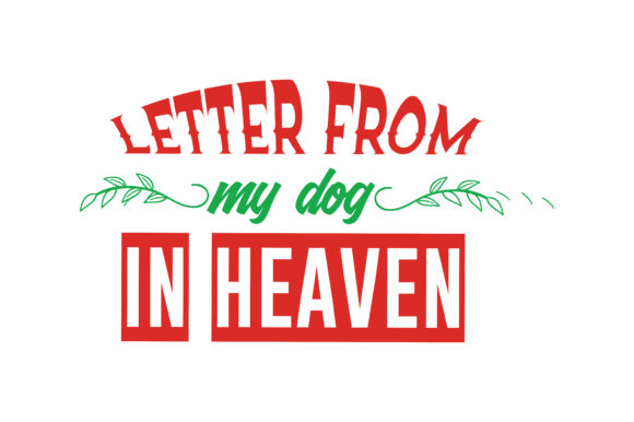 Download Free Letter From My Dog In Heaven Quote Svg Cut Graphic By Thelucky SVG Cut Files