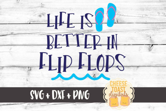 de8feffe9bd84 Life Is Better In Flip Flops - Summer SVG Graphic by ...