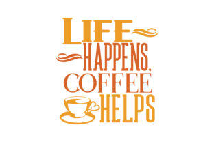 Download Free Life Happens Coffee Helps Quote Svg Cut Grafik Von Thelucky for Cricut Explore, Silhouette and other cutting machines.