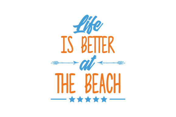 Download Free Life Is Better At The Beach Quote Svg Cut Graphic By Thelucky for Cricut Explore, Silhouette and other cutting machines.
