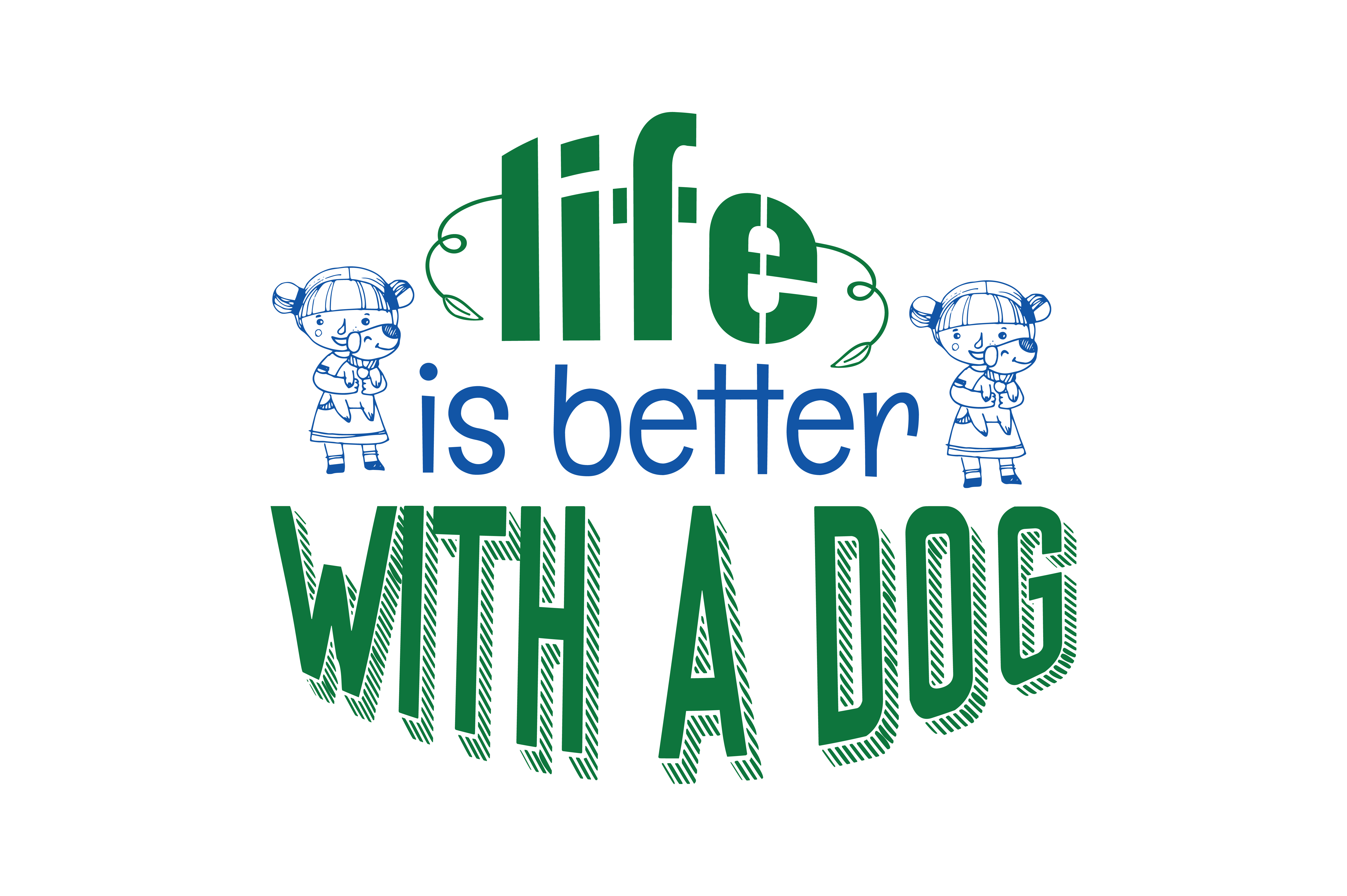 Download Free Life Is Better With A Dog Quote Svg Cut Graphic By Thelucky SVG Cut Files