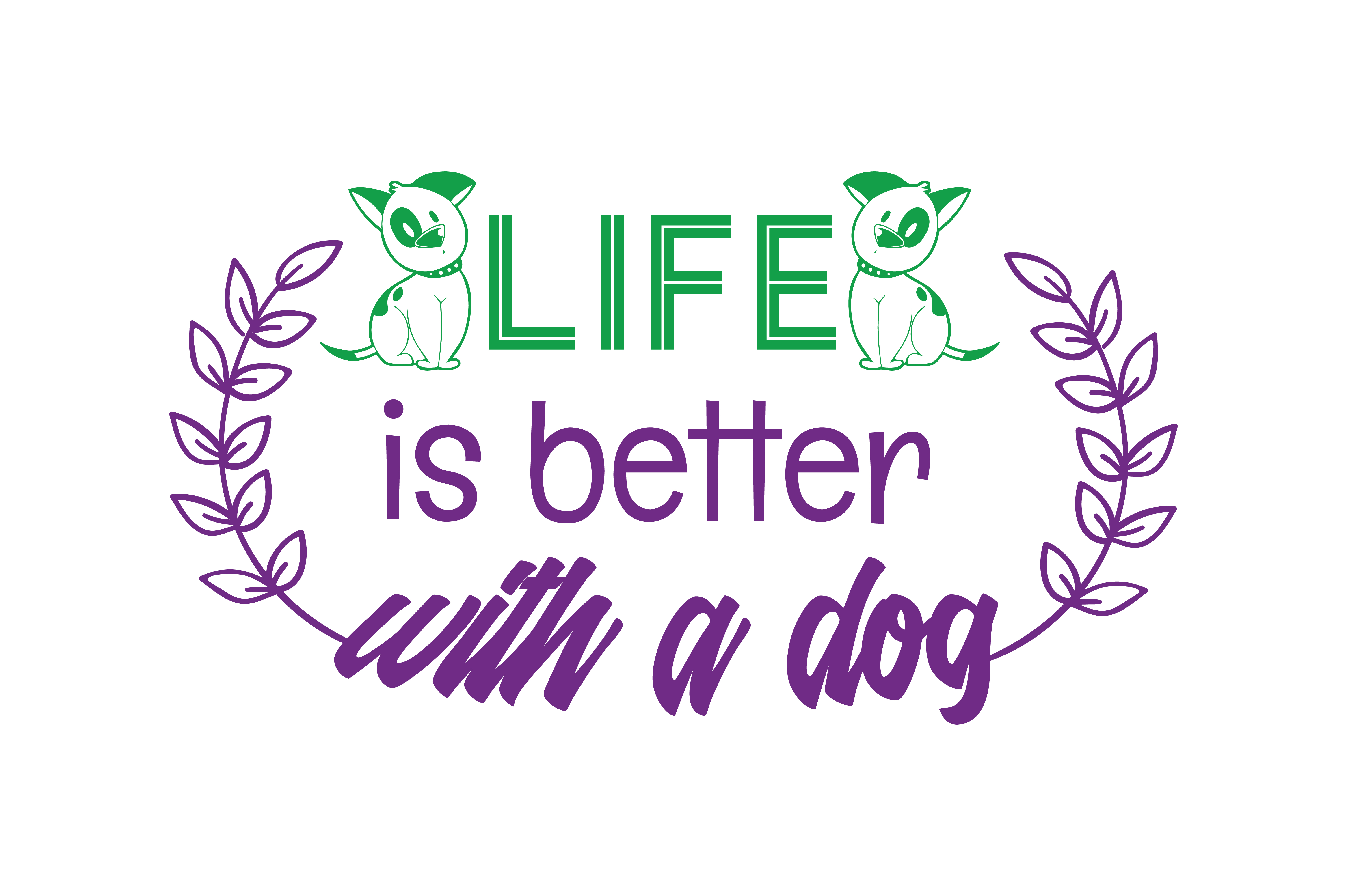 Download Free Life Is Better With A Dog Quote Svg Cut Grafik Von Thelucky for Cricut Explore, Silhouette and other cutting machines.