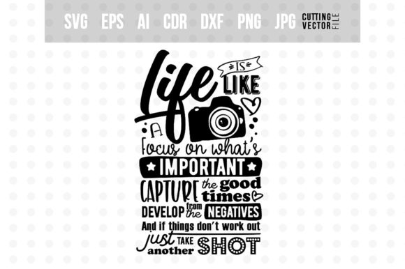 Life is Like a Camera... Graphic Crafts By danieladoychinovashop