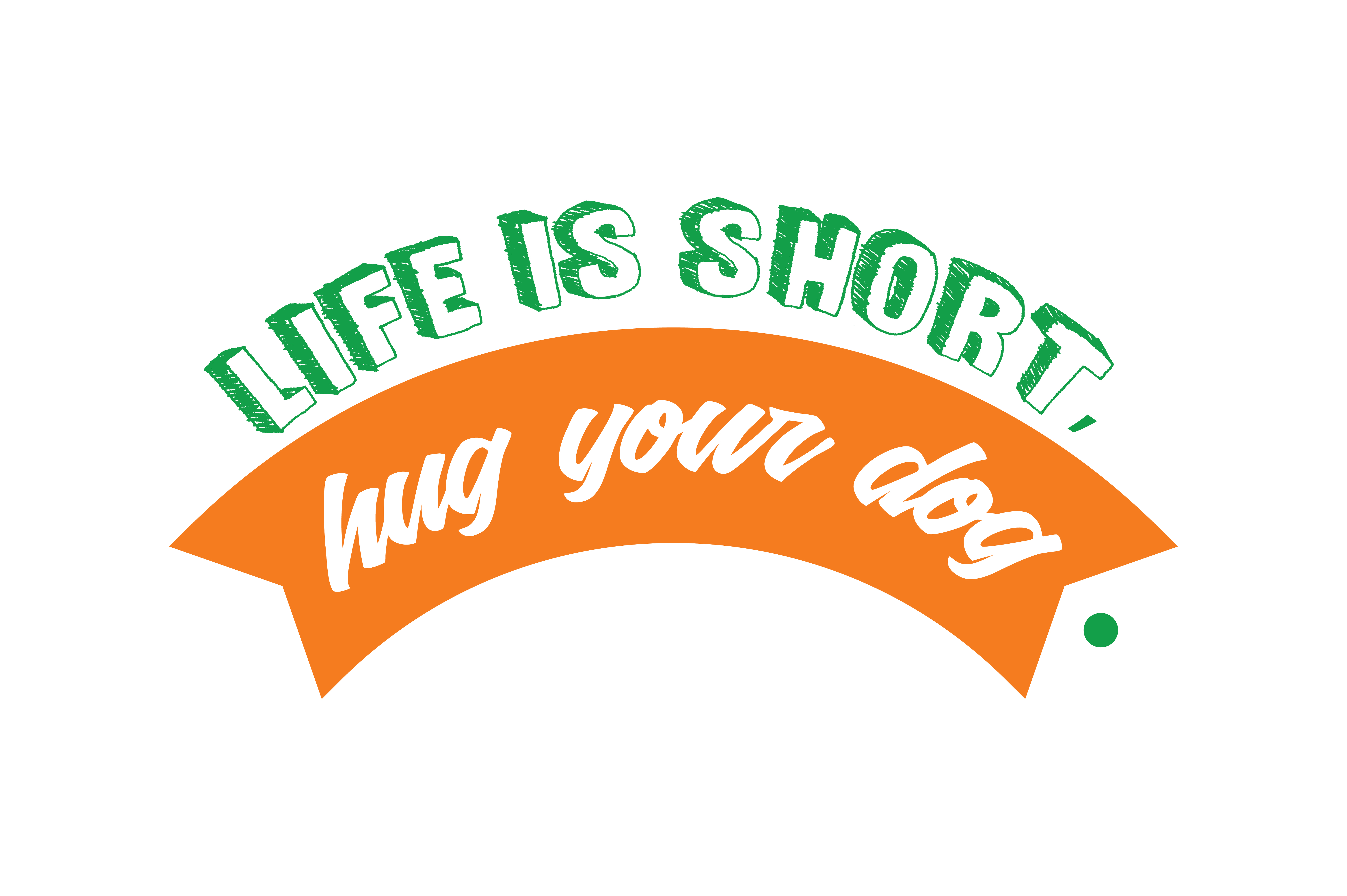 Download Free Life Is Short Hug Your Dog Quote Svg Cut Graphic By Thelucky for Cricut Explore, Silhouette and other cutting machines.