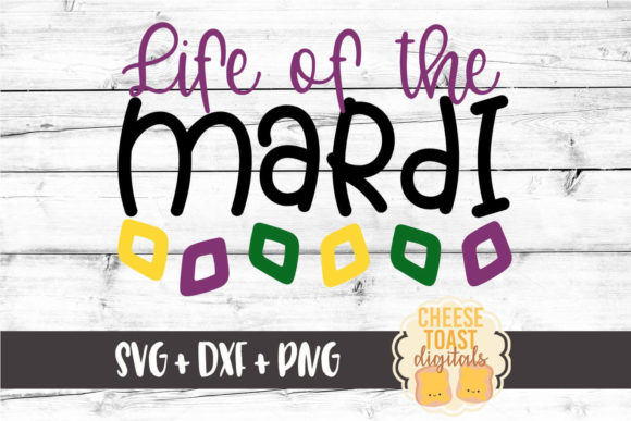 Download Free Life Of The Mardi Mardi Gras Svg Graphic By for Cricut Explore, Silhouette and other cutting machines.