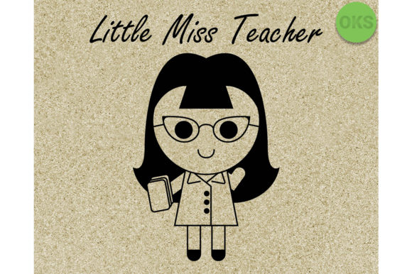Download Free Little Miss Teacher Svg Graphic By Crafteroks Creative Fabrica for Cricut Explore, Silhouette and other cutting machines.
