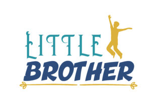 Download Free Little Brother Quote Svg Cut Graphic By Thelucky Creative Fabrica for Cricut Explore, Silhouette and other cutting machines.
