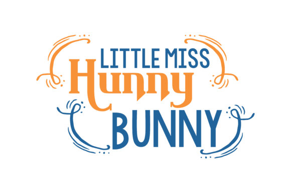Print on Demand: Little Miss Hunny Bunny Quote SVG Cut Graphic Crafts By TheLucky