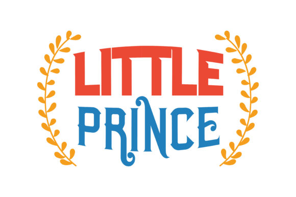 Print on Demand: Little Prince Quote SVG Cut Graphic Crafts By TheLucky