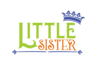 Little Sister Quote Svg Cut Graphic By Thelucky Creative Fabrica