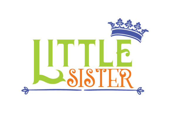 Print on Demand: Little Sister Quote SVG Cut Graphic Crafts By TheLucky