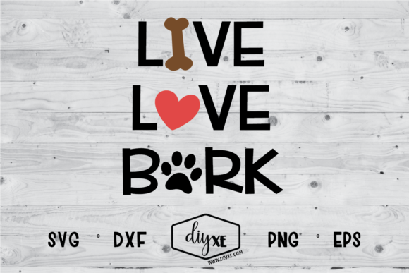 Download Free Live Love Bark Svg Graphic By Sheryl Holst Creative Fabrica SVG Cut Files