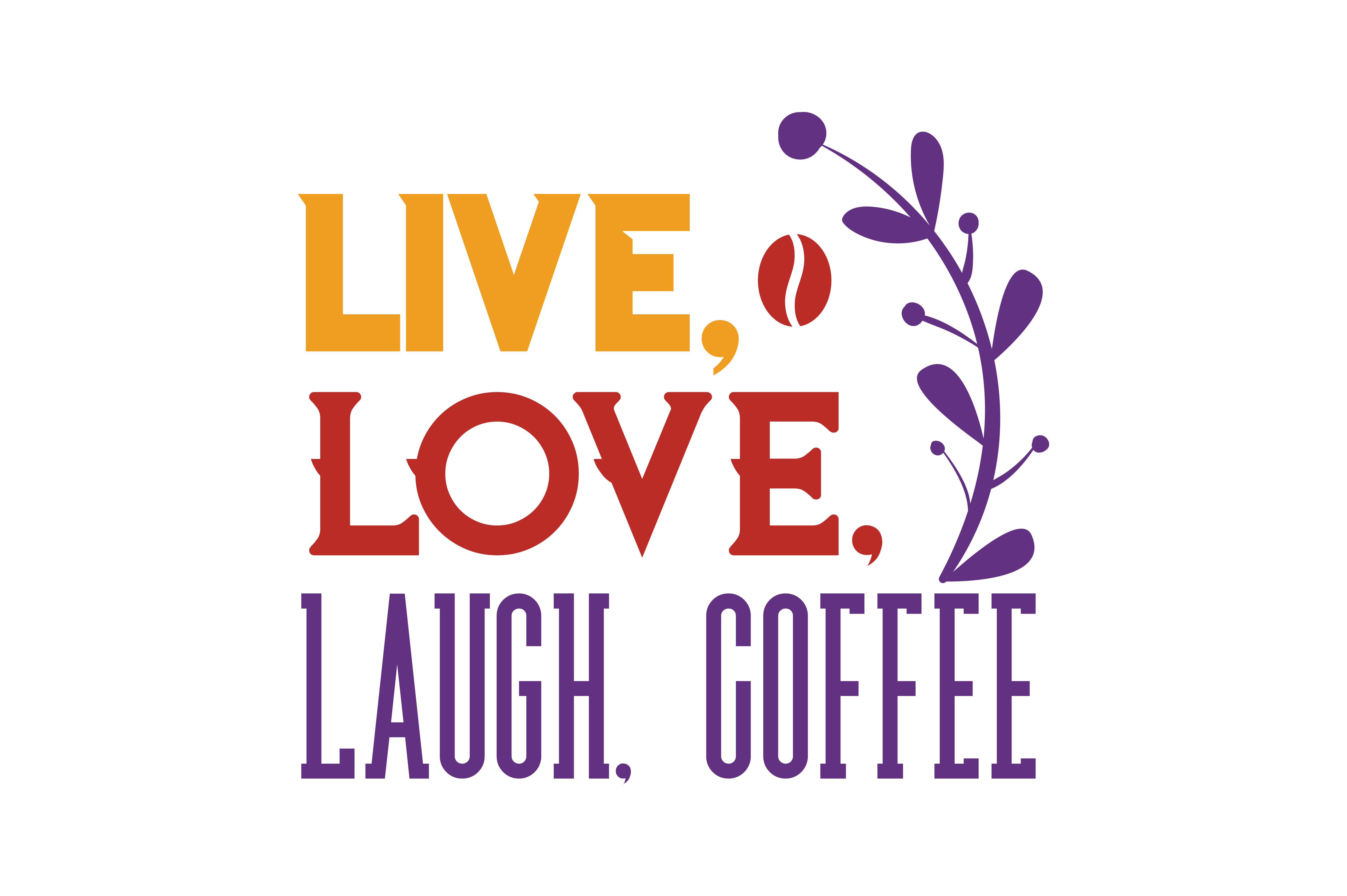 Download Free Live Love Laugh Coffee Quote Svg Cut Graphic By Thelucky for Cricut Explore, Silhouette and other cutting machines.