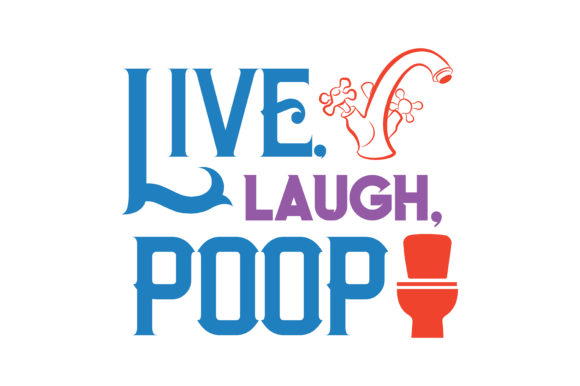 Download Free Live Laugh Poop Quote Svg Cut Graphic By Thelucky Creative for Cricut Explore, Silhouette and other cutting machines.