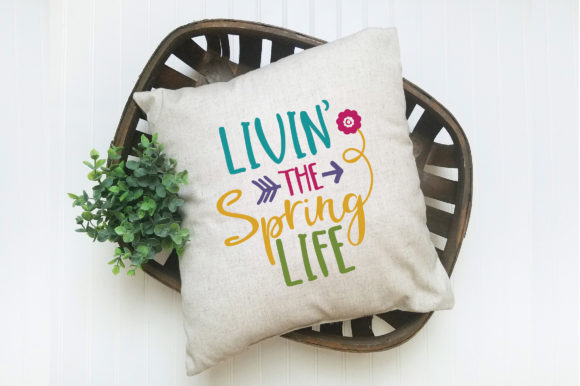 Livin' the Spring Life SVG Cut File Spring Graphic By oldmarketdesigns Image 6