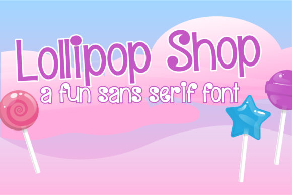 Print on Demand: Lollipop Shop Sans Serif Font By Illustration Ink