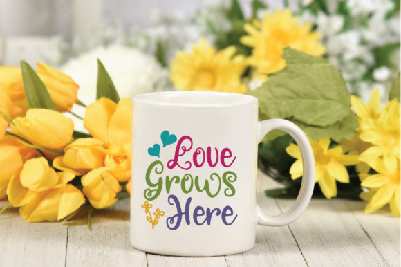Love Grows Here SVG Cut File Spring SVG Graphic By oldmarketdesigns Image 4