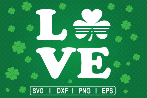 Download Free Love Irish St Patrick S Day Svg Graphic By Svg Cuts Creative for Cricut Explore, Silhouette and other cutting machines.