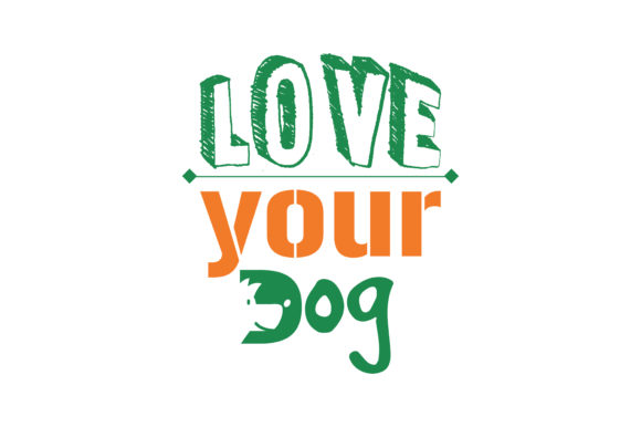 Print on Demand: Love Your Dog Quote SVG Cut Graphic Crafts By TheLucky