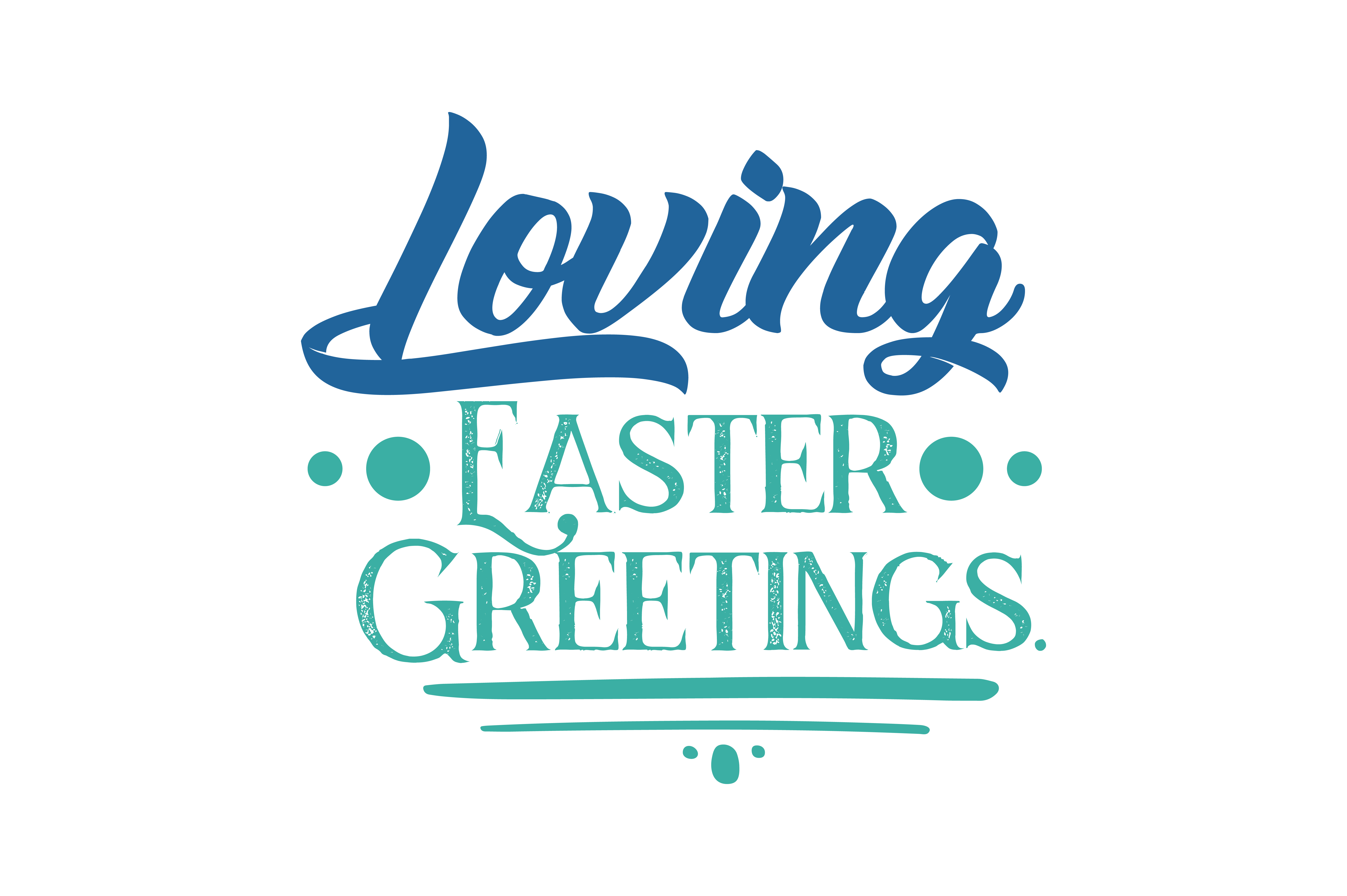 Loving Easter Greetings Quote Svg Cut Graphic By Thelucky Creative Fabrica