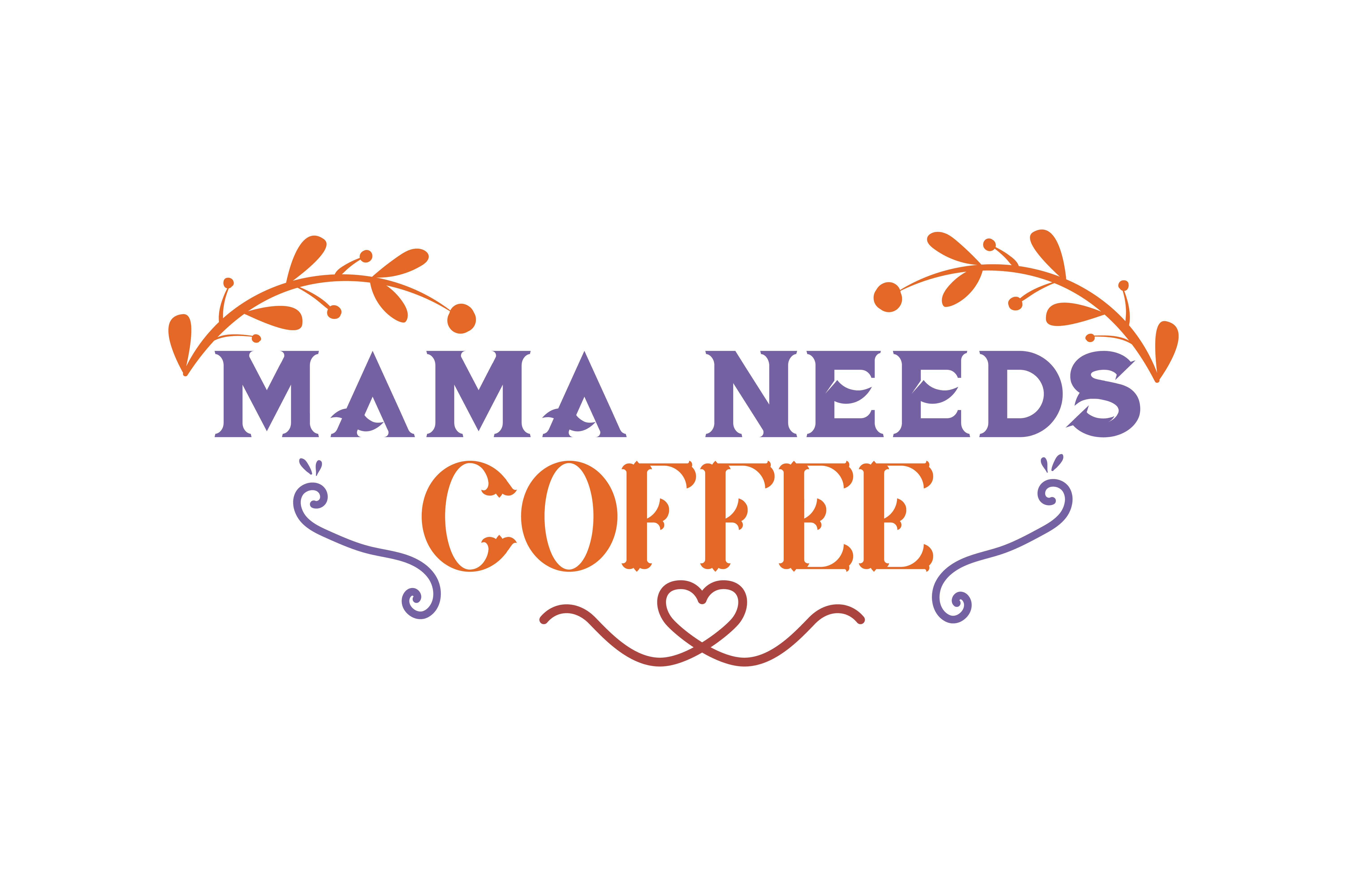 Download Free Mama Needs Coffee Quote Svg Cut Graphic By Thelucky Creative for Cricut Explore, Silhouette and other cutting machines.