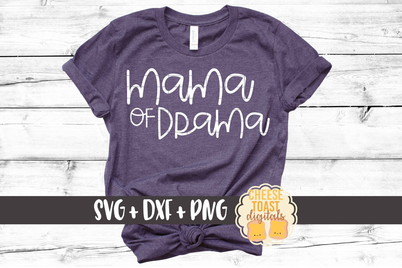 Download Free Mama Of Drama Graphic By Cheesetoastdigitals Creative Fabrica for Cricut Explore, Silhouette and other cutting machines.