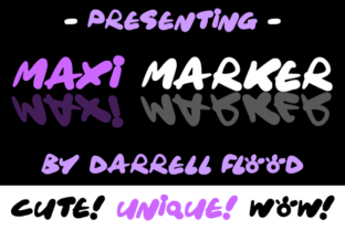 Maxi Marker Font By Dadiomouse