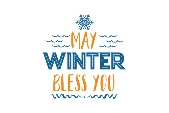 Print on Demand: May Winter Bless You Quote SVG Cut Graphic Crafts By TheLucky