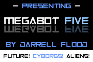 Megabot Five Font By Dadiomouse