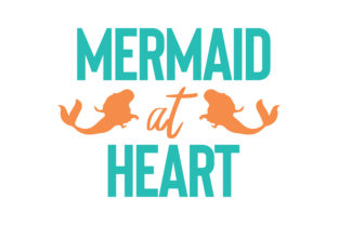 Download Free Mermaid At Heart Quote Svg Cut Graphic By Thelucky Creative for Cricut Explore, Silhouette and other cutting machines.
