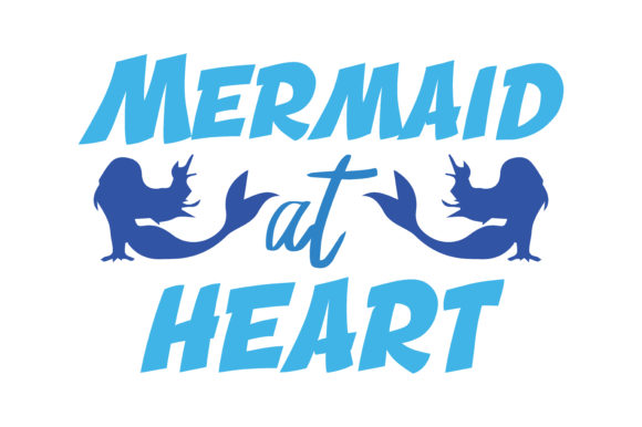 Print on Demand: Mermaid at Heart Quote SVG Cut Graphic Crafts By TheLucky