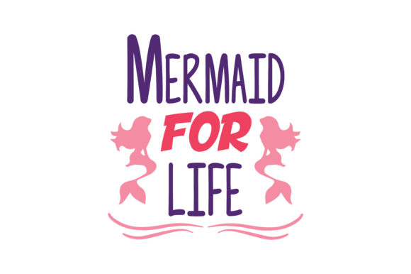 Download Free Mermaid For Life Quote Svg Cut Graphic By Thelucky Creative Fabrica for Cricut Explore, Silhouette and other cutting machines.
