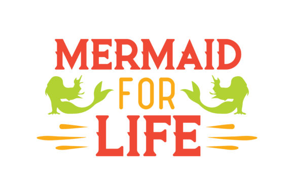 Print on Demand: Mermaid for Life Quote SVG Cut Graphic Crafts By TheLucky