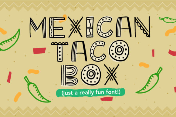 Print on Demand: Mexican Taco Box Display Schriftarten von Reg Silva Art Shop